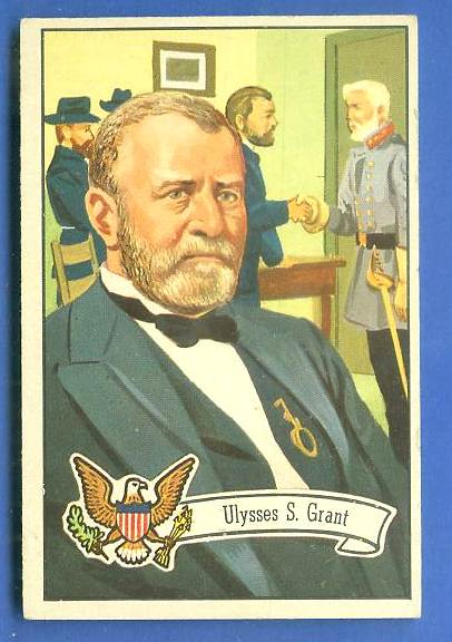 1956 Topps U.S. PRESIDENTS #21 Ulysses S. Grant Non-Sport cards value