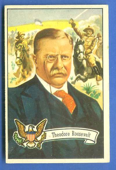 1956 Topps U.S. PRESIDENTS #28 Theodore Roosevelt Non-Sport cards value