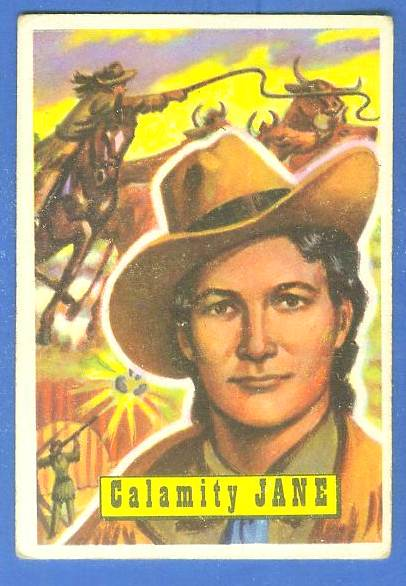 1956 Topps ROUND UP #11 CALAMITY JANE Non-Sport cards value