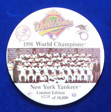 NY YANKEES - 1996 World Champions 6-INCH PIN / BUTTON Baseball cards value