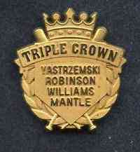 Limited Edition TRIPLE CROWN lapel pin - LOT OF (10) w/MANTLE,TED WILLIAMS Baseball cards value