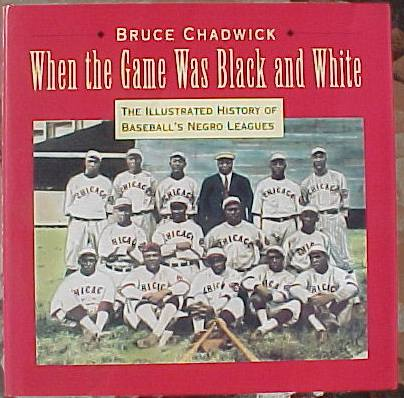 Hard back book: 'When the Game was Black & White-History of Negro Leagues Baseball cards value