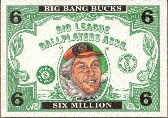 #BB.3 'Cal Ripkenwinkle'/Cal Ripken - 1993 Cardtoons 'BIG BANG BUCKS' Baseball cards value