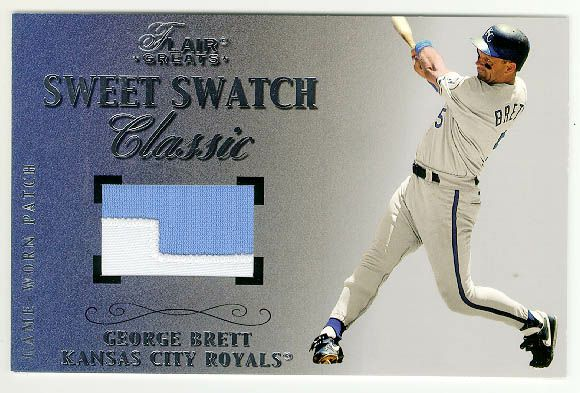 George Brett - 2003 Flair Greats Sweet Swatch JUMBO GAME-USED JERSEY PATCH Baseball cards value
