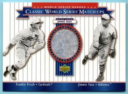 Jimmie Foxx - 2002 UD World Series Heroes #MU30 GAME PANTS w/Frankie Frisch Baseball cards value
