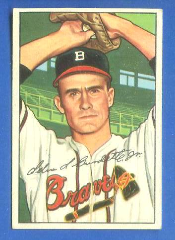 1952 Bowman 244 Lew Burdette ROOKIE Boston Braves Baseball Cards Value