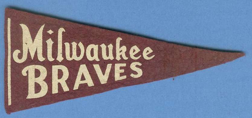 1954  Milwaukee BRAVES - 5-1/2 inch PENNANT Baseball cards value