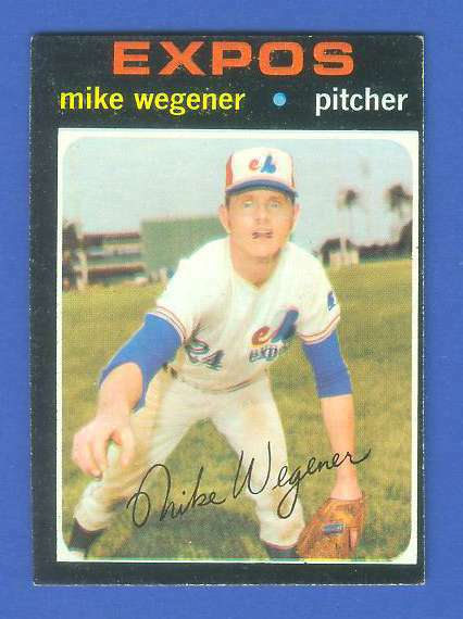 1971 Topps #608 Mike 'CRAZY EYES' Wegner (Expos) Baseball cards value