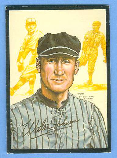 1979 Signature Miniatures ART CARD - Walter Johnson (Senators) Baseball cards value