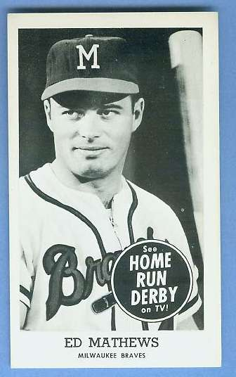 Eddie Mathews - 1959 HOME RUN DERBY (Braves) Baseball cards value