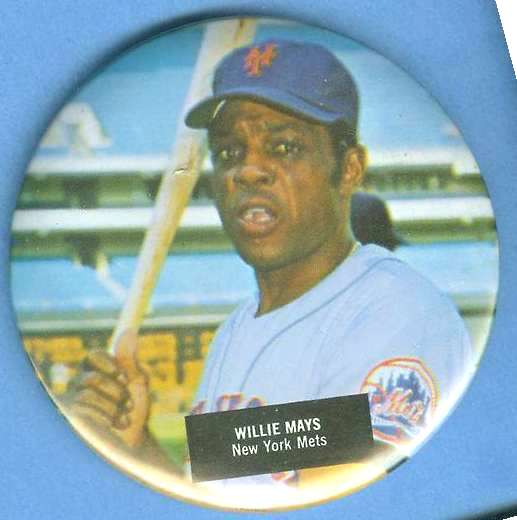 WILLIE MAYS - 3-1/2 inch pin/button (Mets) Baseball cards value